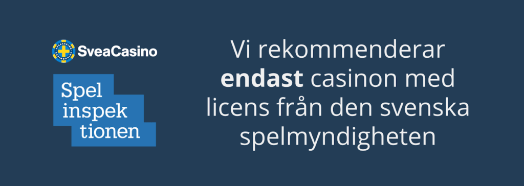 SveaCasino rekommenderar bara casino med svensk licens