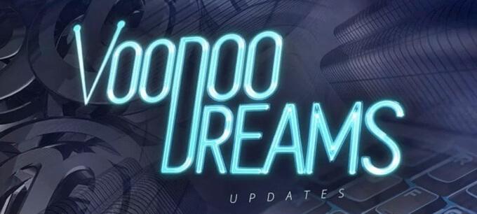 Voodoo Dreams nyheter